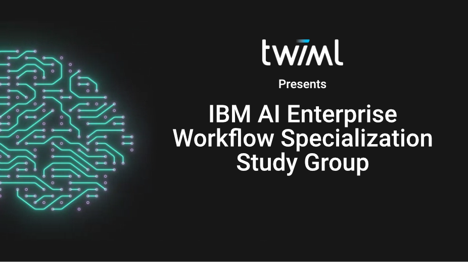AI Enterprise Workflow Study Group Recap