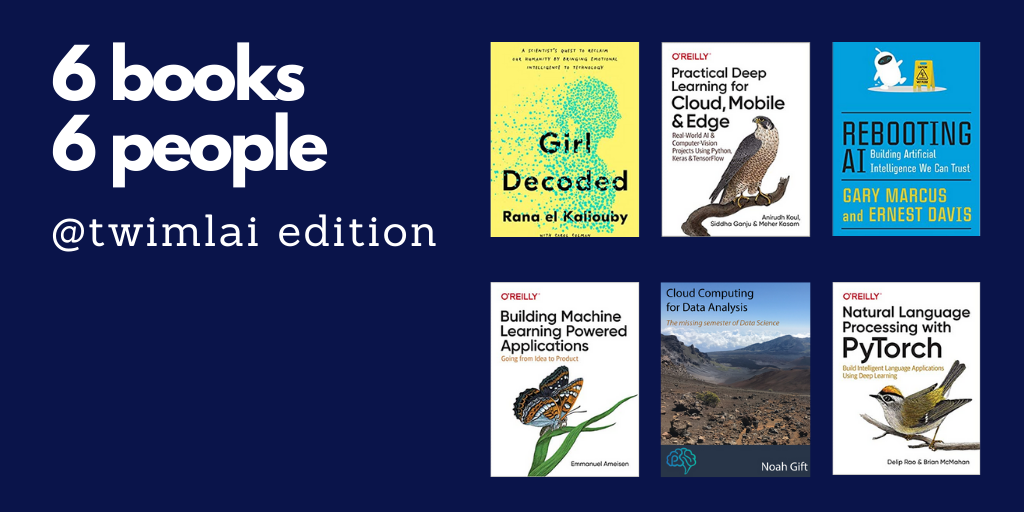 6 books banner - Six great ML AI books by past TWIML AI Podcast guests