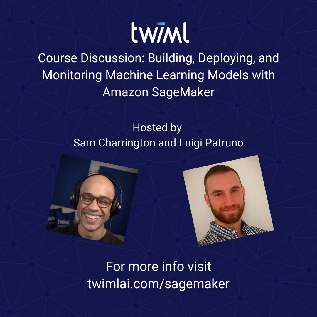 Deploying Machine Learning Models with Amazon SageMaker