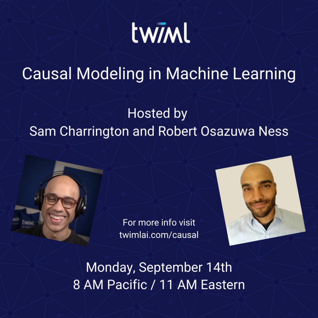 Causal Modeling in Machine Learning Webinar with Robert Ness