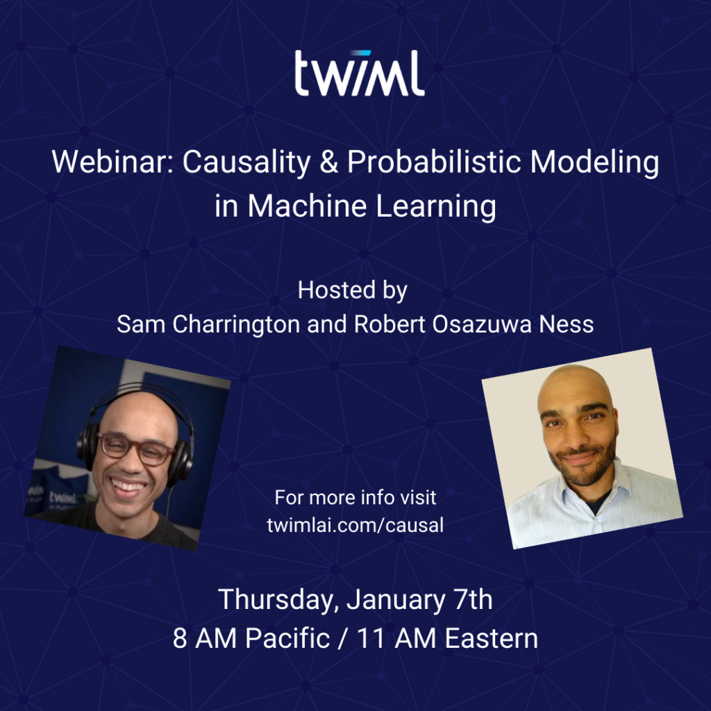 webinar: Causality & Probabilistic Modeling in ML
