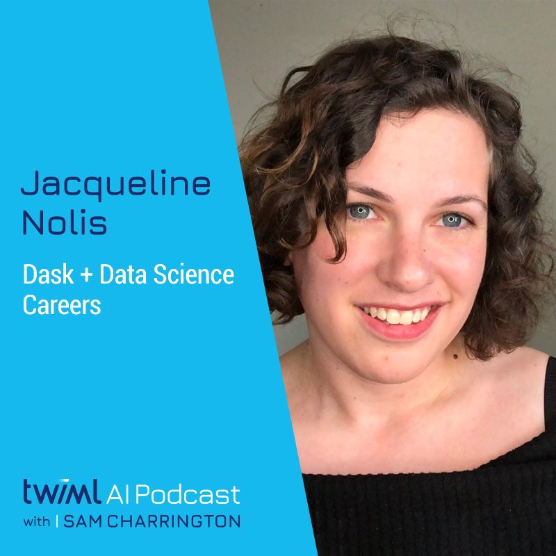 Dask + Data Science Careers with Jacqueline Nolis